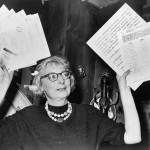 What Mom Jane Jacobs (1916-2006)  Did to Save Her Neighborhood