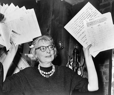 What Mom Jane Jacobs (1916-2006)  Did to Save Her Neighborhood