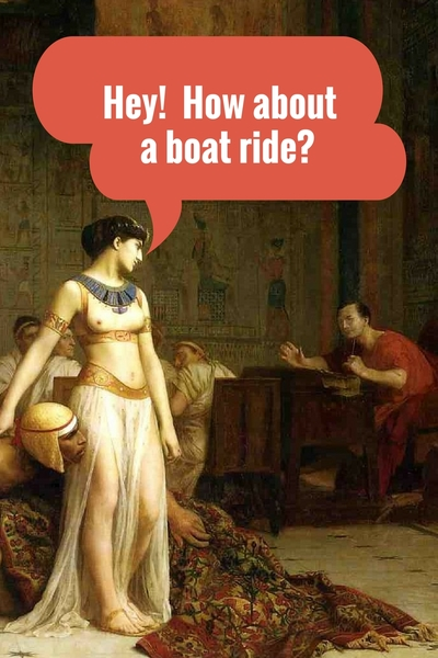 Cleopatra and the Boat Ride