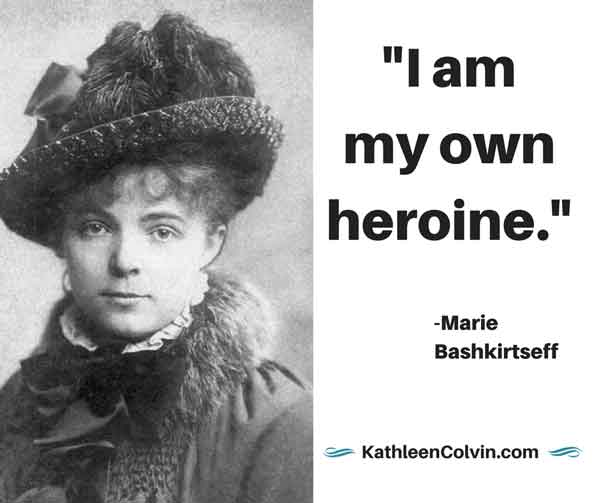 """I am my own heroine."" Quote by Marie Bashkirtseff"